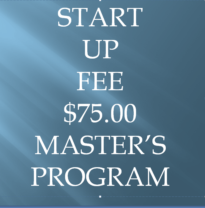 1.Start Up Fee for the Master's Correspondence Program