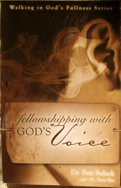Fellowshipping With God's Voice