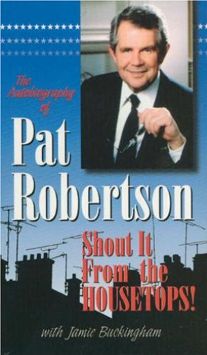 The Autobiography of Pat Robertson