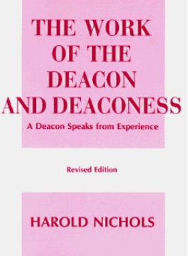 The Work of the Deacon & Deaconess